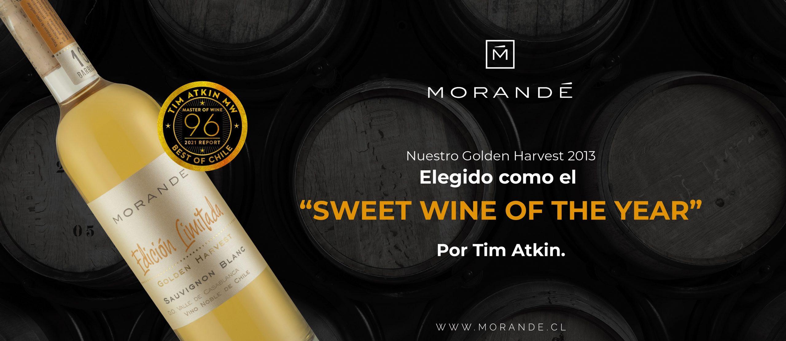 """En su Reporte Especial Chile 2021, Tim Atkin distingue a nuestro Golden Harvest 2013 como """"Sweet Wine of the Year"""""""